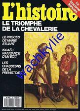 L'histoire n°97 - 02/1987 chevalerie Israël fascisme Marie Stuart préhistoire