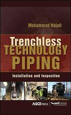 TRENCHLESS TECHNOLOGY PIPING: INSTALLATION AND INSPECTION, 1st Edition