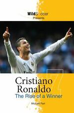 Cristiano Ronaldo the Rise of a Winner (2014, Paperback)