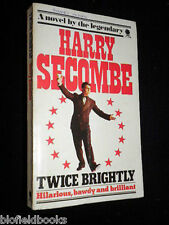 SIGNED & INSCRIBED: Harry Secombe - Twice Brightly, Bawdy Comic Novel-1975