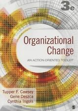 Organizational Change: An Action-Oriented Toolkit, Ingols, Cynthia A., Deszca, G