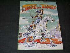RAMAIOLI LA TERRE DE LA BOMBE T1 EO 1979