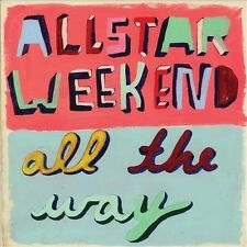 All the Way 2011 by Allstar Weekend .EXLIBRARY