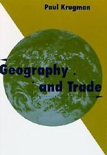 Geography and Trade (Gaston Eyskens Lectures) by Krugman, Paul