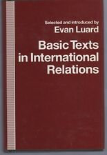 Basic Texts in International Relations: The Evolution of Ideas About Internation