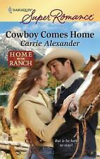 Cowboy Comes Home by Carrie Alexander(harlequinbox2)pb
