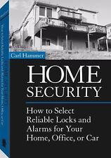 Home Security: How To Select Reliable Locks And Alarms For Your Home, Office, Or