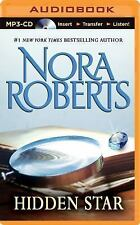 Stars of Mithra Ser.: Hidden Star 1 by Nora Roberts (2015, MP3 CD, Unabridged)