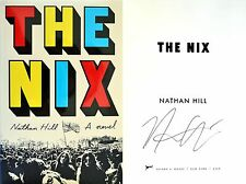 Nathan Hill~SIGNED~The Nix~1st/1st HC