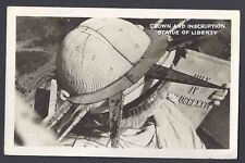 1950 REAL PHOTO CROWN & INSCRIPTION STATUE OF LIBERTY, POSTED AT SITE