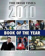 The Irish Times Book of the Year 2010 Peter Murtagh Very Good Book