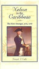 Nelson in the Caribbean: The Hero Emerges, 1784-1787