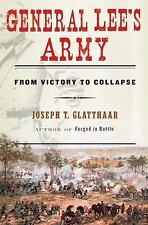 General Lee's Army: From Victory to Collapse-ExLibrary