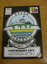 03/11/1992 Dover Athletic v Canterbury City [Kent Senior Cup] .  We are pleased
