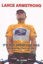 Lance Armstrong It's Not About the Bike: My Journey Back to Life Very Good Book