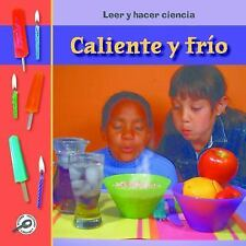 Caliente O Frio? (Hot or Cold? ) (Leer y Hacer Ciencia (Read and Do...