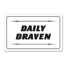 "Daily Draven car bumper sticker decal 6"" x 4"""