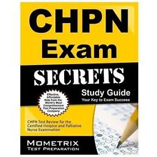 CHPN Exam Secrets Study Guide : Unofficial CHPN Test Review for the Certified...