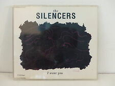 CD 4 titres THE SILENCERS I want you PD 44418