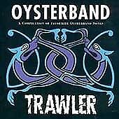 OYSTERBAND  TRAWLER  COOKING VINYL CD '94 VGC.14 # ALL THEIR GREAT SONGS