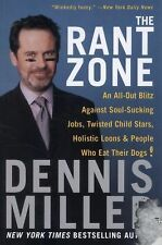 The Rant Zone : An All-Out Blitz Against Soul-Sucking Jobs, Twisted Child...