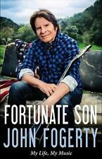 Fortunate Son : My Life, My Music by John Fogerty (2015, Hardcover)