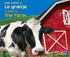 La granja / The Farm (Una visita a... / A Visit to...) (Spanish Editio-ExLibrary