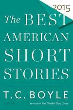 Best American: The Best American Short Stories 2015 (2015, Paperback)