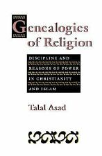 Genealogies of Religion: Discipline and Reasons of Power in Christianity and Is