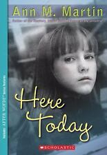 Here Today - Ann M. Martin (Paperback) Newbery Winner YA Teen Fiction