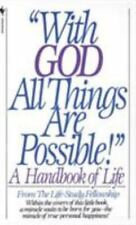 With God All Things Are Possible: A Handbook of Life