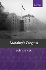 Morality's Progress: Essays on Humans, Other Animals, and the Rest of Nature, Da