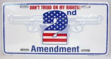 DON'T TREAD ON MY RIGHTS 2nd AMENDMENT LICENSE PLATE CAR TRUCK TAG VEHICLE AUTO