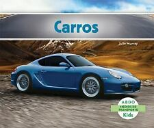 Carros = Cars (Abdo Kids: Medios de Transporte) (Spanish Edition)