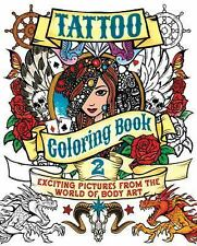 Chartwell Coloring Bks.: Tattoo Coloring Book 2 : Exciting Pictures from the...