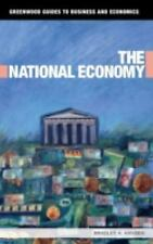The National Economy (Greenwood Guides to Business and Economics) Hansen, Bradl