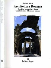 Architettura Romana. Tecniche costruttive e forme architettoniche del mondo Roma