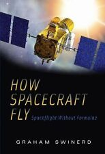 How Spacecraft Fly: Spaceflight Without Formulae-ExLibrary