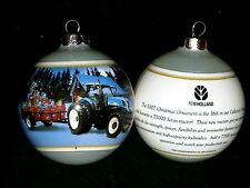 2007 NEW HOLLAND Employee Gift Christmas Tree Ball Ornament T7000 FARM TRACTOR