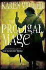 THE PRODIGAL MAGE: BOOK ONE (FISHERMANS CHILDREN 1)