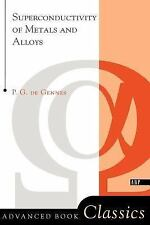 Superconductivity of Metals and Alloys by P. G. de Gennes (1999, Paperback,...