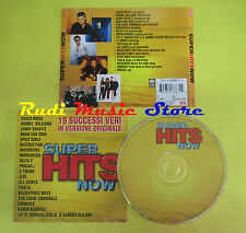 CD SUPER HITS NOW compilation V. ROSSI WILLIAMS KRAVITZ DELTA V no mc lp (C15*)