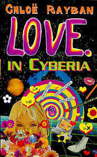 Love in Cyberia (Red Fox young adult books), Rayban, Chloe, New Book