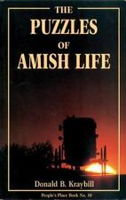 ~ The Puzzles of Amish Life ~ by Donald B. Kraybill ~