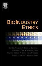 BioIndustry Ethics, David L. Finegold, Cecile M Bensimon, Abdallah S. Daar, Marg