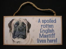 """ENGLISH MASTIFF A Spoiled Rotten DOG ART 5"""" x 10"""" wood SIGN wall PLAQUE puppy"""