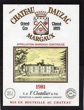 MARGAUX 5EME GCC VIEILLE ETIQUETTE CHATEAU DAUZAC 1981 300 CL RARE   §05/12/16§