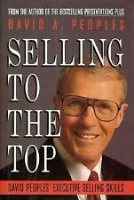 Selling to the Top: David Peoples' Executive Selling Skills-ExLibrary