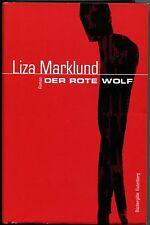 Liza Marklund - Der rote Wolf