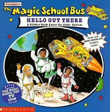 Scholastic's the Magic School Bus Hello Out There: A Sticker Book about the Sola